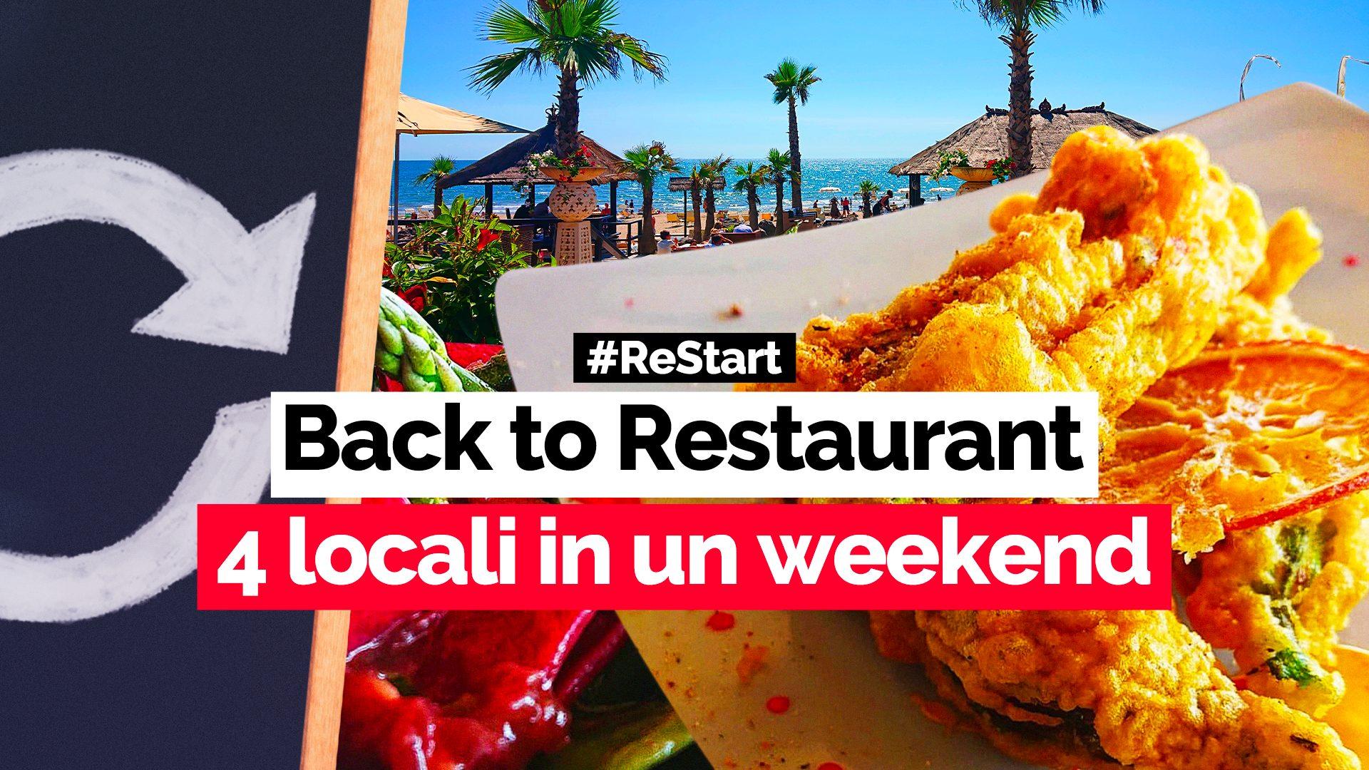 Back to Restaurant: abbiamo provato per voi 4 locali in un weekend. Ecco com'è andata